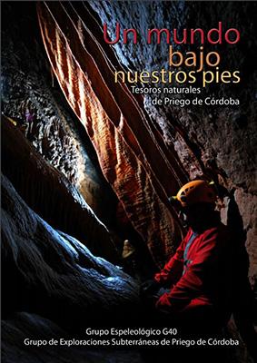 Un mundo bajo nuestros pies, Federación Andaluza de Espeleología y Descenso de Cañones
